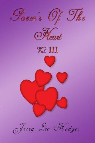 Poem's Of The Heart: Vol. III: 3