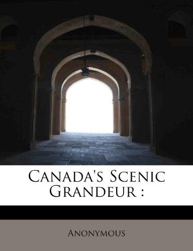 Canada's Scenic Grandeur