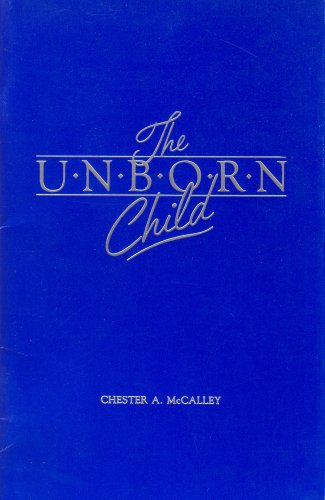 The Unborn Child, Chester A. McCalley