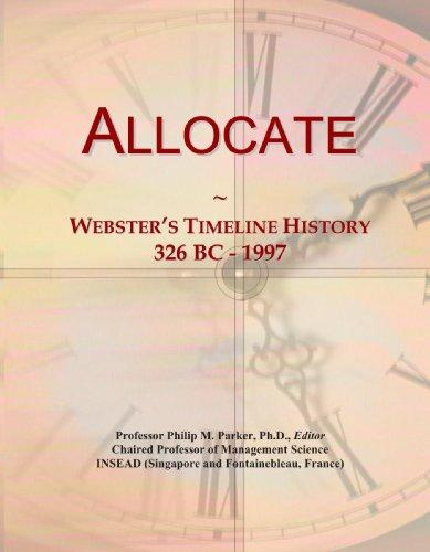 Allocate: Webster's Timeline History, 326 BC - 1997 PDF