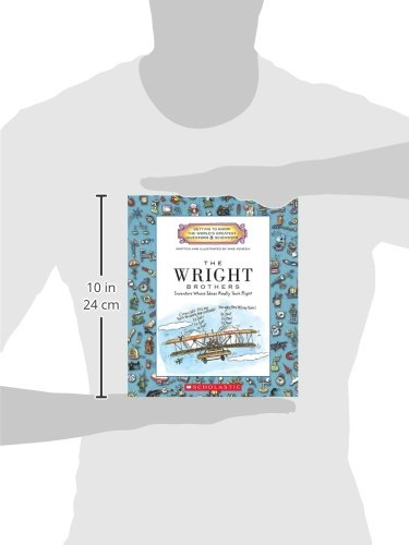 The Wright Brothers: Inventors Whose Ideas Really Took Flight (Getting to Know the World's Greatest Inventors and Scientists)