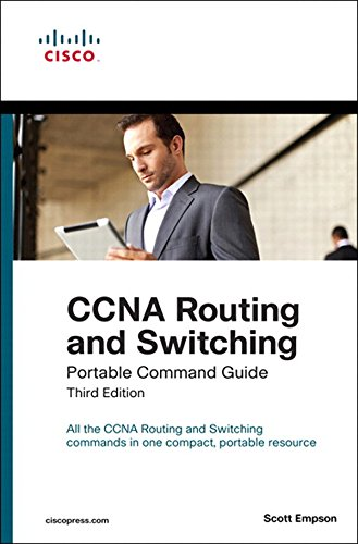 Download CCNA Routing and Switching Portable Command Guide
