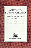 img - for Mision al Pueblo Desierto (Coleccion Austral) (Spanish Edition) book / textbook / text book