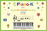 img - for Piano-K, Play the Self-Teaching Piano Game for Kids. Level 2 book / textbook / text book