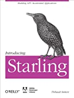 Introducing Starling: Building GPU Accelerated Applications Front Cover