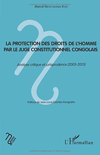 La protection des droits de l'homme par le juge constitutionnel congolais
