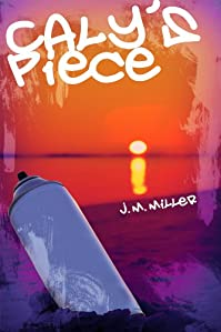 Caly's Piece by J.M. Miller ebook deal