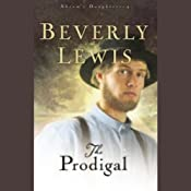 The Prodigal: Abram's Daughters (Book 4) | [Beverly Lewis]