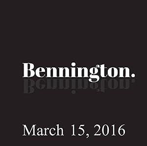Bennington Archive, March 15, 2016 Radio/TV Program