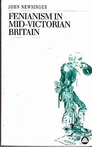 Fenianism in Mid-Victorian Britain (Socialist History of Britain)
