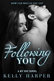 Following You (The By You Series)