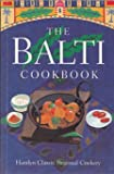 The Balti Cookbook (Hamlyn classical regional cookery) (0600589412) by Hamlyn