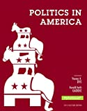 Politics in America, 2012 Election Edition, Books a la Carte Edition (10th Edition)