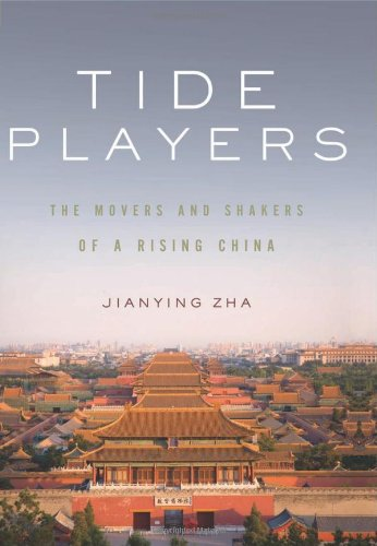 Tide Players: The Movers and Shakers of a Rising China