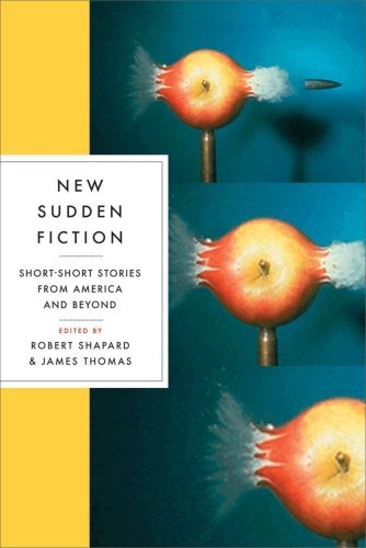 New Sudden Fiction: Short-Short Stories from America and...