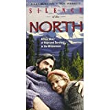 Silence of the North [VHS]