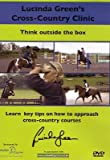 Lucinda Green's Cross Country Clinic - Think Outside The Box [DVD]