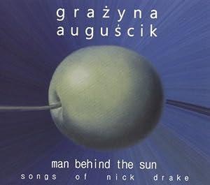 Man Behind the Sun: Songs of Nick Drake