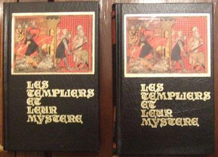 Les templiers et leur mystère 2 tomes