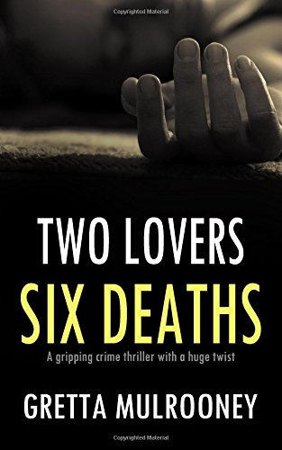 two-lovers-six-deaths-a-gripping-crime-thriller-with-a-huge-twist