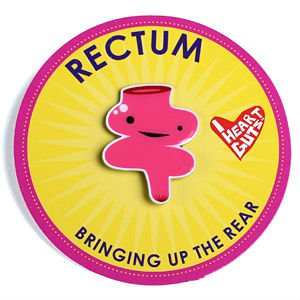 Rectum Lapel Pin Bringing Up The Rear I Heart Guts
