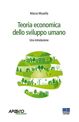 Teoria economica dello sviluppo umano. Una introduzione