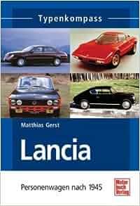 Typenkompass Lancia: Matthias Gerst: 9783613025936: Amazon.com: Books