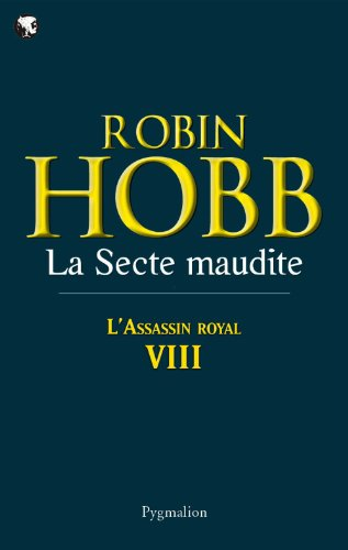 La Secte maudite: Assassin Royal - Tome 8