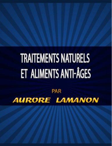 Couverture du livre Traitements naturels et aliments anti-âges
