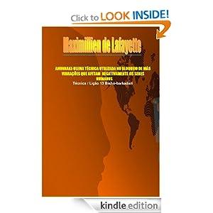 ANUNNAKI-ULEMA TÉCNICA UTILIZADA NO BLOQUEIO DE MÁS VIBRAÇÕES QUE AFETAM NEGATIVAMENTE OS SERES HUMANOS (Portuguese Edition)
