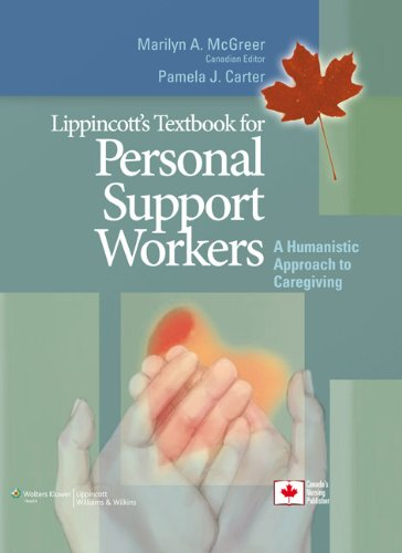 Lippincott's Textbook for Personal Support Workers: A Humanistic  Approach to Caregiving (Personal Support Worker compare prices)