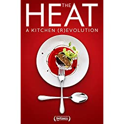 The Heat: A Kitchen Revolution
