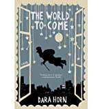 The World to Come (0241143616) by Dara Horn