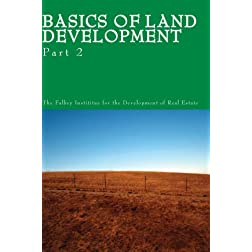Basics of Land Development: Part 2