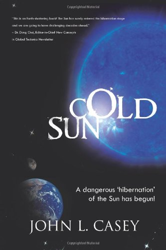 Cold Sun: John L. Casey: 9781426967917: Amazon.com: Books