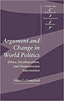 an arguement in international relations in western colonialism Colonialism and investigations of global modernity read w groetschel (2011 others seek to place decolonization in the context of changes in the international.