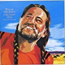 Willie Nelson's Greatest Hits: (& SOME THAT WILL BE)