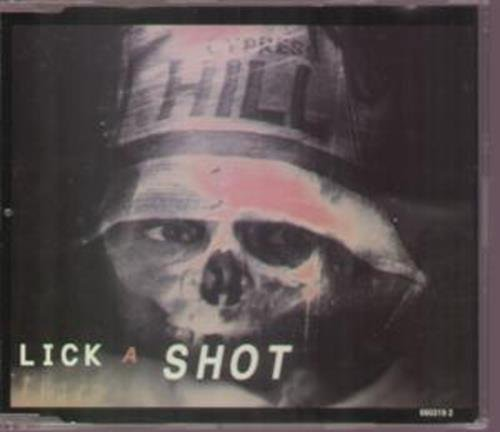 Lick a Shot by Cypress Hill (2000-05-01)