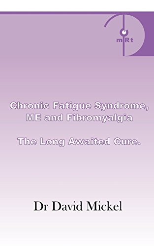 Chronic Fatigue Syndrome, Me and Fibromyalgia. the Long Awaited Cure.