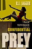 Confidential Prey (A Nick Teffinger Thriller / Read in Any Order)