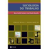 Sociologia do trabalho no mundo contemporâneo
