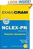NCLEX-PN Practice Questions Exam Cram (3rd Edition)