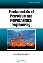 Fundamentals of Petroleum and Petrochemical Engineering Chemical Industries