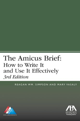 The Amicus Brief: How to Write It and Use It Effectively