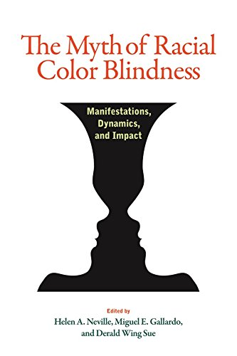 Image for publication on The Myth of Racial Color Blindness: Manifestations, Dynamics, and Impact