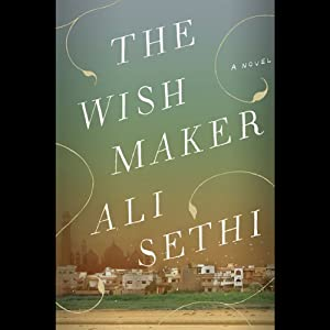 The Wish Maker | [Ali Sethi]
