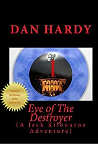Eye Of The Destroyer by Dan Hardy ebook deal
