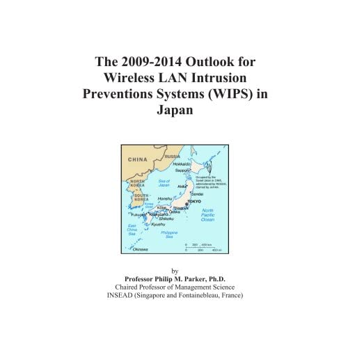 The 2009-2014 Outlook for Wireless LAN Intrusion Preventions Systems (WIPS) in Japan Icon Group International