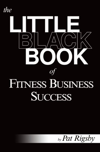 Little Black Book of Fitness Business Success