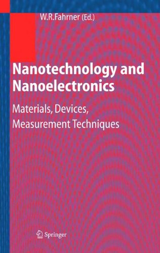 Nanotechnology and Nanoelectronics: Materials, Devices, Measurement Techniques